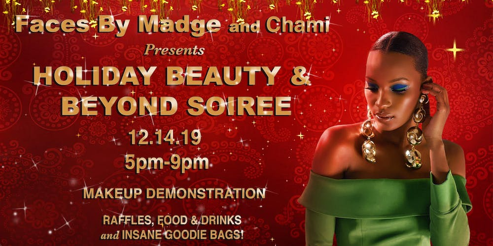 Holiday Beauty and Beyond Soir`ee