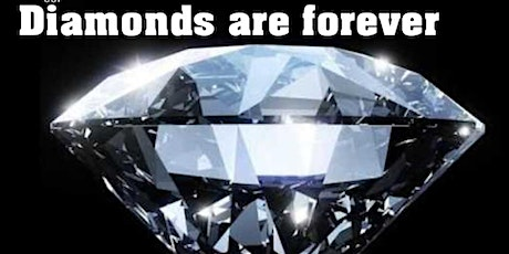 DIAMONDS ARE FOREVER PROM tickets