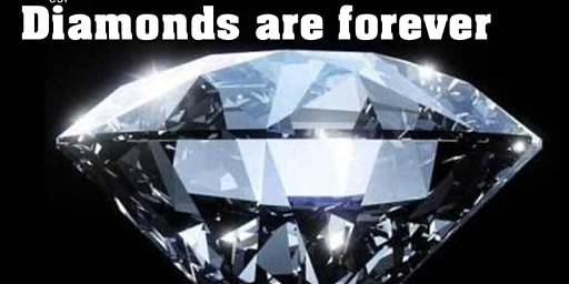 DIAMONDS ARE FOREVER PROM