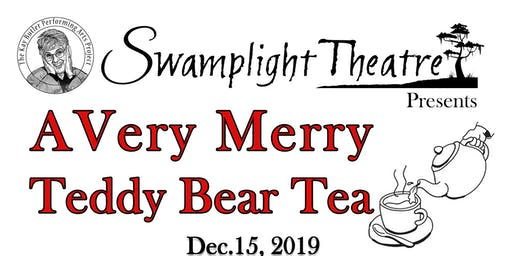 Teddy Bear Christmas Tea at Swamplight Theatre