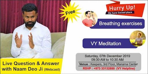 Free Meditation Session and Live Q & A with Naamdeo Ji