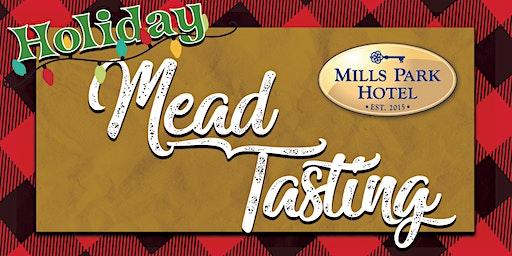 Mead Tasting at Mills Park Hotel
