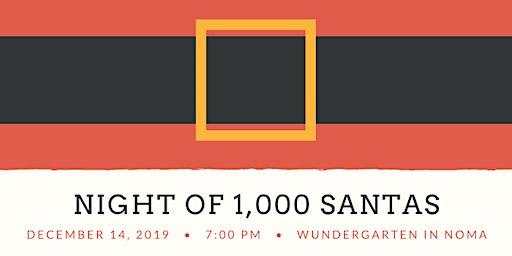 Night of 1,000 Santas