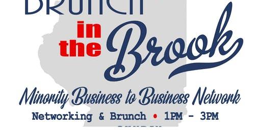 Brunch in the Brook (Dec.) Minority Business Networking Forum