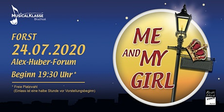 Me and my Girl Forst (Freitag) Tickets