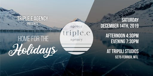 Triple E Agency presents: Home for the Holidays!
