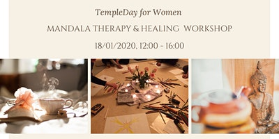 Mandala Therapy & Healing Workshop. Temple Day for