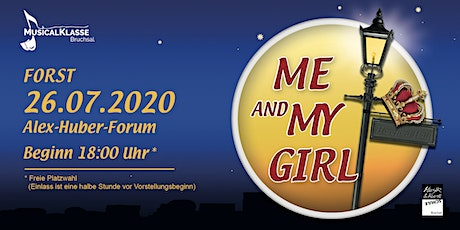 Me and my Girl Forst (Sonntag) Tickets