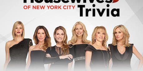 Real Housewives of NYC Trivia tickets