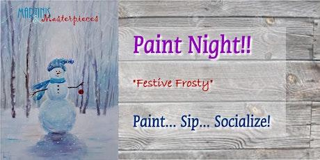 Festive Frosty - Paint Night tickets
