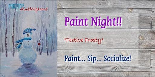 Festive Frosty - Paint Night