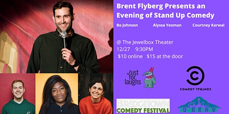 Brent Flyberg Presents an Evening of Stand Up Comedy tickets