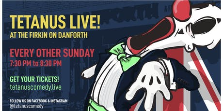 Tetanus Comedy LIVE @ the Firkin on Danforth tickets