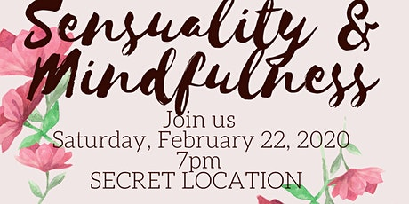 Sensuality and Mindfulness tickets