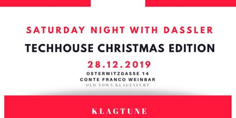 TECHHOUSE CHRISTMAS EDITION X OLD TOWN KLAGENFURT Tickets