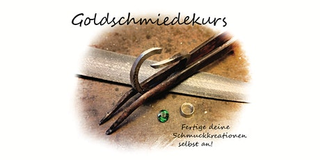 Goldschmiedekurs Tickets