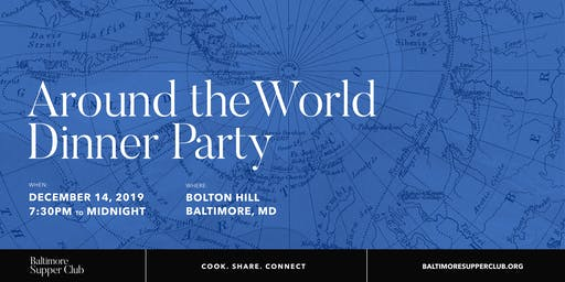 Baltimore Supper Club: Around the World Dinner Party