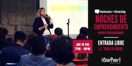 Noches de Emprendimiento: Mujeres Emprendedoras  boletos