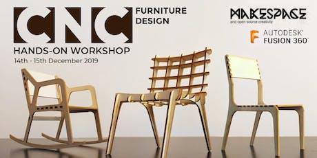 CNC Furniture Design - Beginner Level Hands on Workshop! tickets
