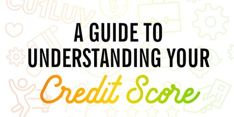 Understand Credit and Credit Score/ Business Credit tickets