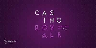 2nd Annual Casino Royale: Night for the NICU