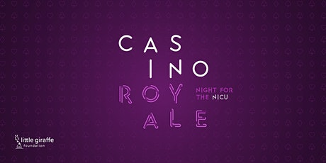 2nd Annual Casino Royale: Night for the NICU tickets