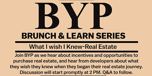 Brunch & Learn (Real Estate: What I Wish I Knew)