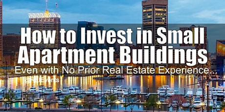 Investing on Small Apartment Buildings in Maryland tickets