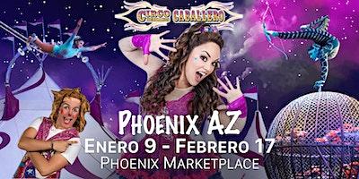 Circo Hermanos Caballero - Circus - Phoenix