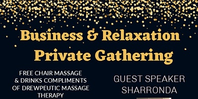 Business & Relaxation Private Gathering