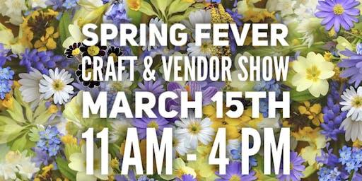 Spring Fever Craft & Vendor Show