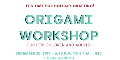 Holiday Origami  Craft Workshop tickets