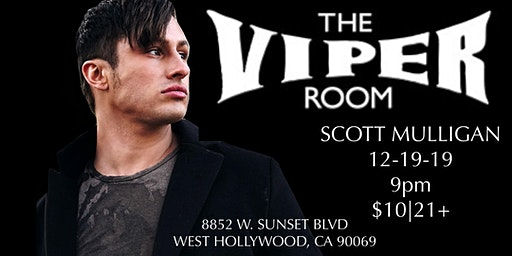 Scott Mulligan live at The Viper Room