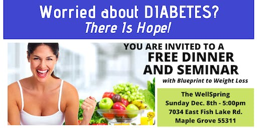 Worried about DIABETES? There IS Hope!