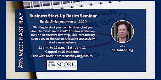 Business Start-Up Basics Seminar | Be An Entrepreneur in 2020