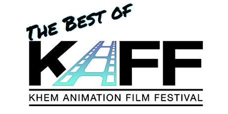 The Best of Khem Animation Film Festival 2019 tickets