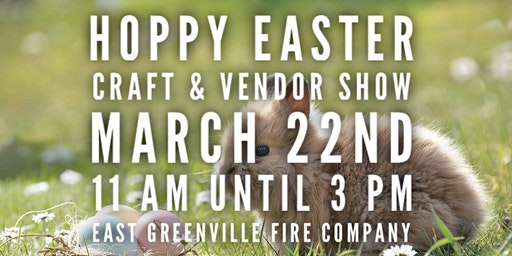 Hoppy Easter Craft & Vendor Show