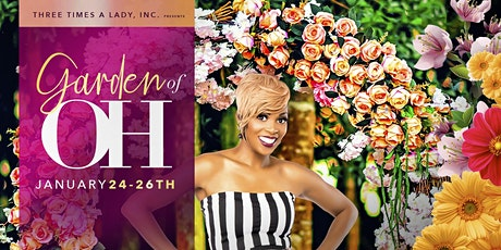 "Three Times A Lady, Inc presents ""Garden of OH""  tickets"