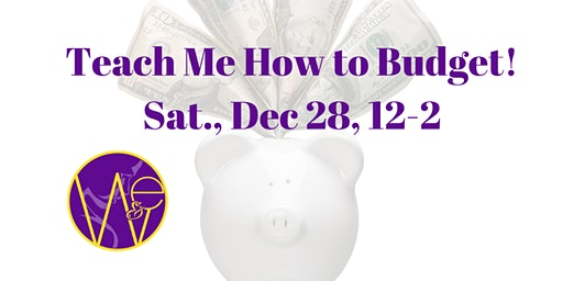 Teach Me How to Budget Hands on Budgeting Workshop