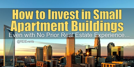 Investing on Small Apartment Buildings in North Carolina tickets