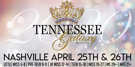 Tennessee Galaxy Pageant 2020 tickets
