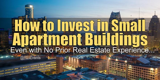 Investing on Small Apartment Buildings in Detroit MI