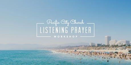 Santa Monica Listening Prayer Workshop tickets