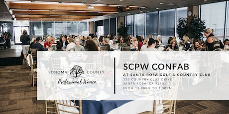 Join us at our Confab, Lunch is on us - Sonoma County Professional Women tickets
