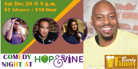 For a Good Time - Comedy Night at Hop & Vine tickets
