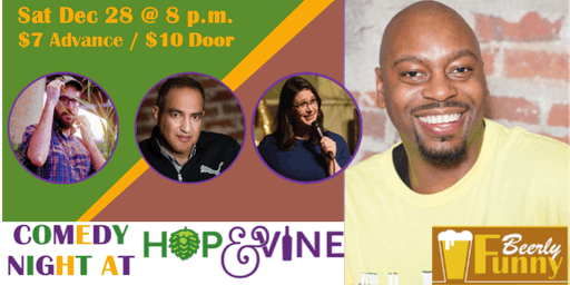 For a Good Time - Comedy Night at Hop & Vine
