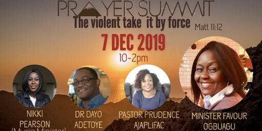 Prayer Summit: The Violent take it by force