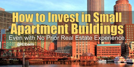 Investing on Small Apartment Buildings in Boston MA