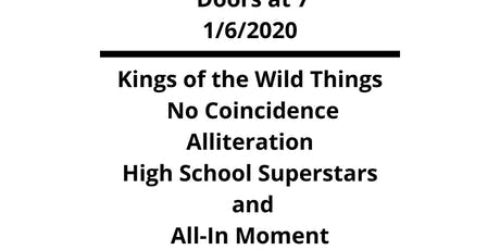 Kings of the Wild Things, No Coincidence, Alliteration, more tickets