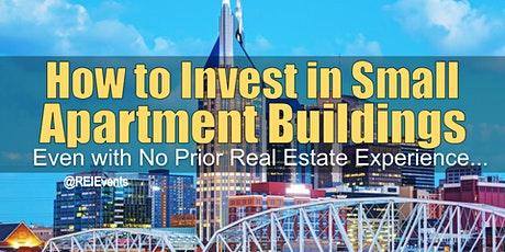 Investing on Small Apartment Buildings in Nashville TN tickets